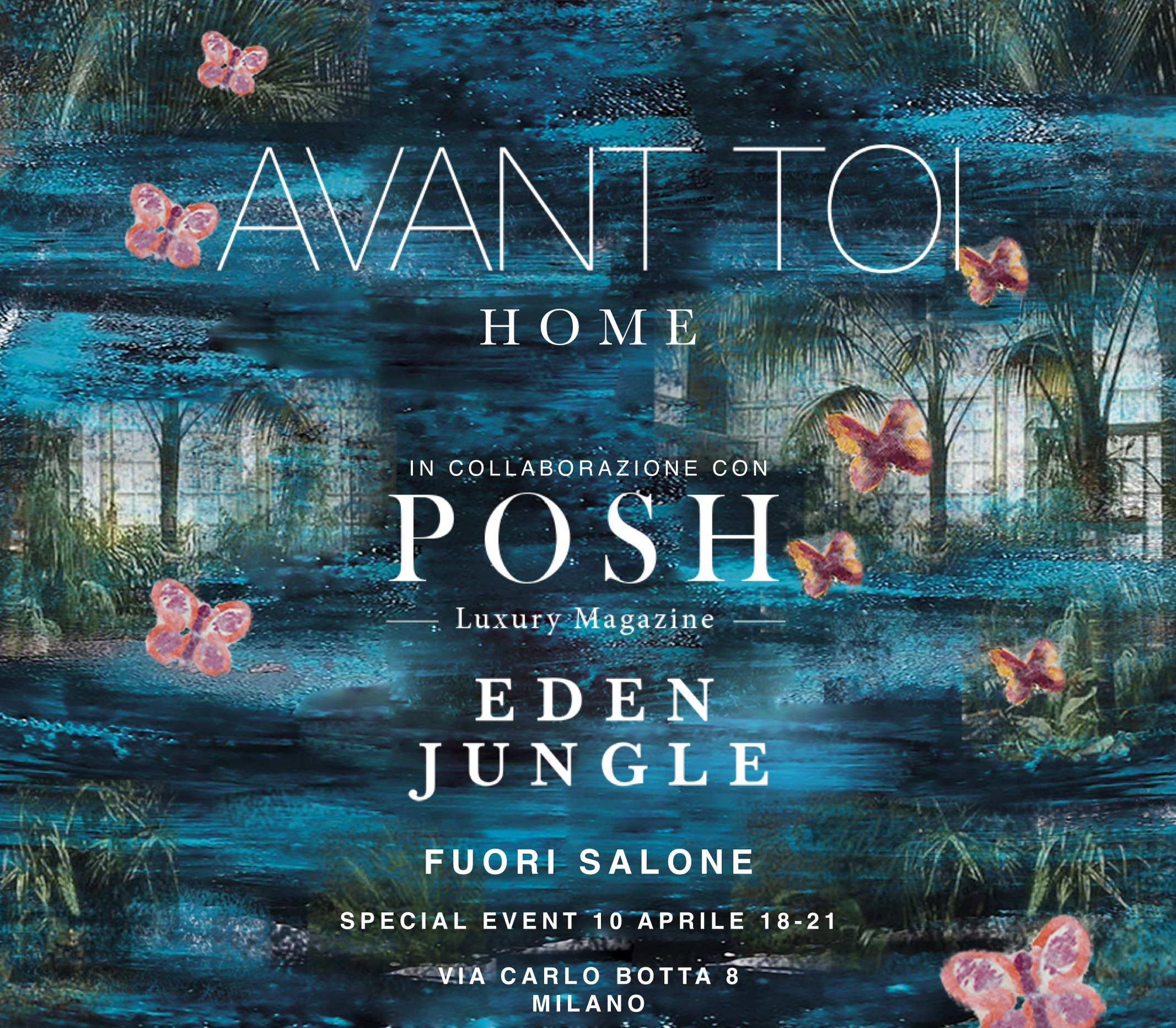 Milan Design Week: Eden Jungle event for Avant Toi